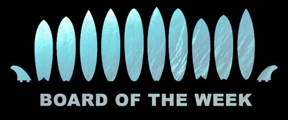 Surf Board of the Week